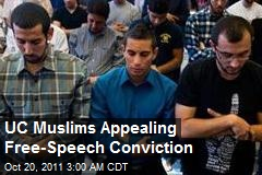 UC Muslims Appealing Free-Speech Conviction