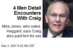 4 Men Detail Encounters With Craig
