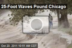 25-Foot Waves Pound Chicago