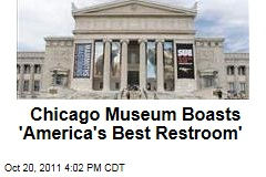 Chicago Field Museum Boasts 'America's Best Restroom'