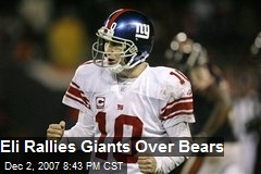 Eli Rallies Giants Over Bears