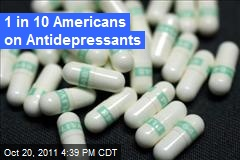 1 in 10 Americans on Antidepressants