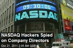 NASDAQ Hackers Spied on Company Directors