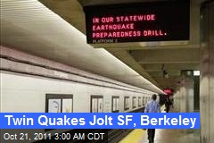 Twin Quakes Jolt SF