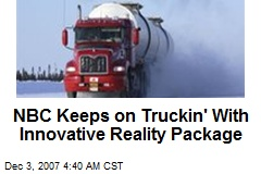 NBC Keeps on Truckin' With Innovative Reality Package