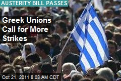 Greek Unions Call for More Strikes