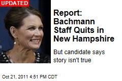 Bachmann Staff Quits in New Hampshire