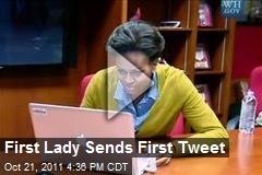 First Lady Sends First Tweet