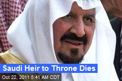 Saudi Heir to Throne Dies