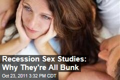 How the Recession Affects Our Sex Lives