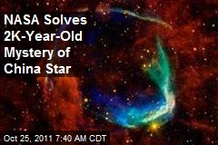 NASA Solves 2K-Year-Old Mystery of China Star