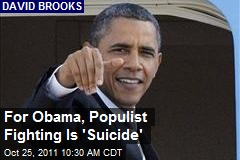 For Obama, Populist Fighting Is 'Suicide'
