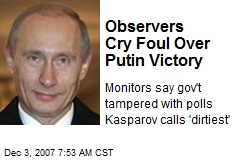 Observers Cry Foul Over Putin Victory