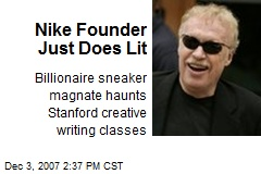 Nike Founder Just Does Lit