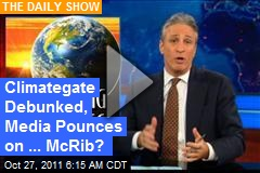 Climategate Debunked, Media Pounces on ... McRib?