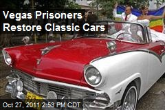 Vegas Prisoners Restore Classic Cars
