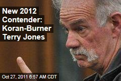 Election 2012: Koran-Burning Pastor Terry Jones Announces Presidential Run