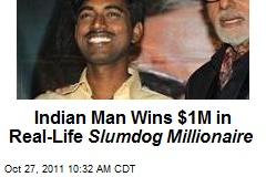 Indian Man Wins $1M in Real-Life Slumdog Millionaire