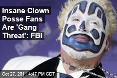 Insane Clown Posse Fans, or Juggalos, Are 'Gang Threat': FBI
