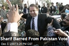 Sharif Barred From Pakistan Vote