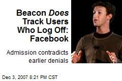 Beacon Does Track Users Who Log Off: Facebook