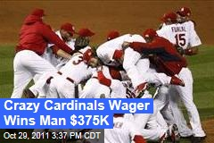 World Series Wager on St. Louis Cardinals Wins Man $375K
