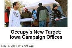 Occupy's New Target: Iowa Campaign Offices