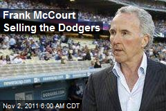 Frank McCourt Selling the Dodgers