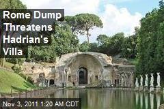 Rome Dump Threatens Hadrian's Villa