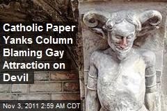 Catholic Newspaper Yanks Gay Devil Column
