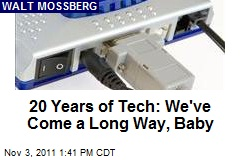 20 Years of Tech: We've Come a Long Way, Baby