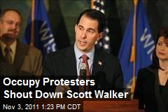 Occupy Protesters Shout Down Scott Walker