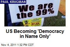 US Becoming 'Democracy in Name Only'