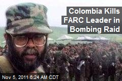 Colombia Kills FARC Leader in Bombing Raid