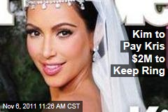 Kim Kardashian Divorce: She'll Pay Kris Humphries $2M to Keep Engagement Ring
