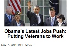 Obama's Latest Jobs Push: Putting Veterans to Work