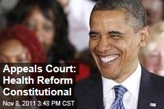 US Appeals Court: ObamaCare Health Reform Constitutional