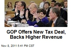 GOP Offers New Tax Deal, Backs Higher Revenue