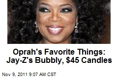 Oprah's Favorite Things: Jay-Z's Bubbly, $45 Candles