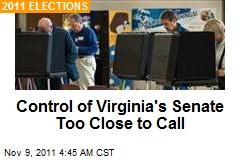 Control of Virginia's Senate Too Close to Call