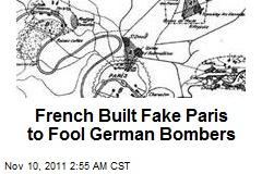 French Built Fake Paris to Fool German Bombers