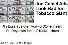 Joe Camel Ads Look Bad for Tobacco Giant