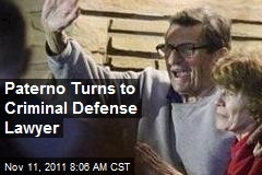 Paterno Turns to Criminal Defense Lawyer