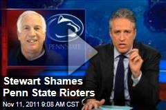 VIDEO: Jon Stewart Shames Penn State Rioters on the Daily Show