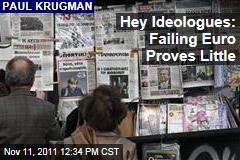 Paul Krugman: Failing Euro Proves Little