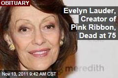 Evelyn Lauder Obituary: Pink Ribbon Creator Dies of Cancer at 75