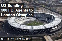 US Sending 500 FBI Agents to Olympics