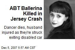 ABT Ballerina Killed in Jersey Crash