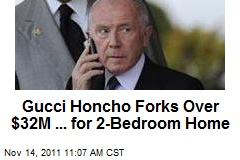 Gucci Honcho Forks Over $32M ... for 2-Bedroom Home