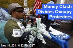 Financial Division Leads to Clash in Occupy Wall Street